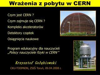 Wrażenia z pobytu w CERN