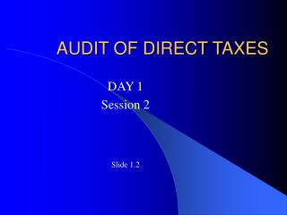 AUDIT OF DIRECT TAXES
