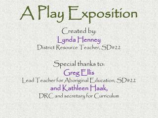 A Play Exposition