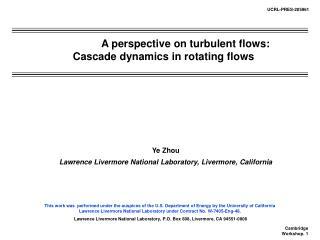 Ye Zhou Lawrence Livermore National Laboratory, Livermore, California