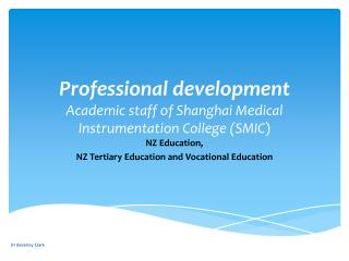 Professional development Academic staff of Shanghai Medical Instrumentation College (SMIC )