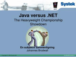 Java versus .NET The Heavyweight Championship Showdown