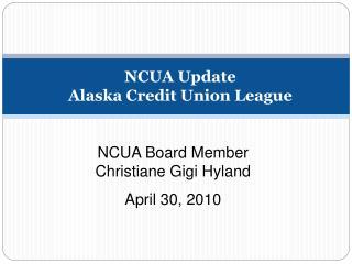NCUA Update Alaska Credit Union League