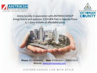 Victorian County | Residential Project in Dwarka Delhi