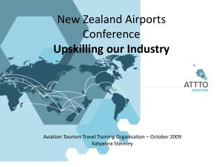 New Zealand Airports Conference Upskilling our Industry