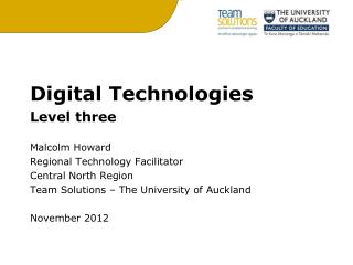 Digital Technologies Level three Malcolm Howard Regional Technology Facilitator