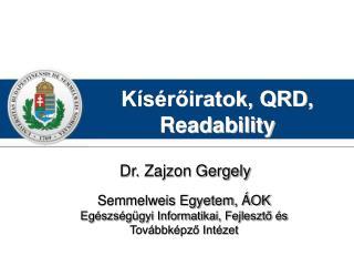 Kísérőiratok, QRD, Readability