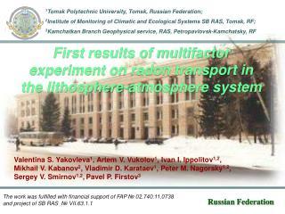 1 Tomsk Polytechnic University, Tomsk, Russian  Federation;