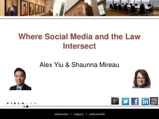 Where  Social Media and the Law Intersect