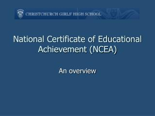 National Certificate of Educational Achievement (NCEA)