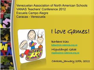 Venezuelan Association of North American Schools  VANAS Teachers' Conference 2012