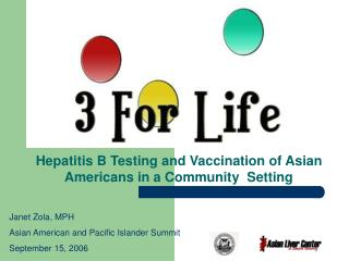 Hepatitis B Testing and Vaccination of Asian Americans in a Community  Setting