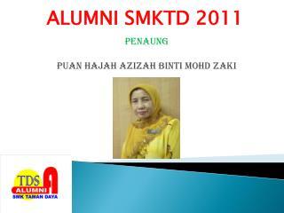 Penaung Puan Hajah Azizah Binti Mohd Zaki