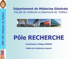 D�partement de M�decine G�n�rale Facult� de m�decine et pharmacie de  Poitiers