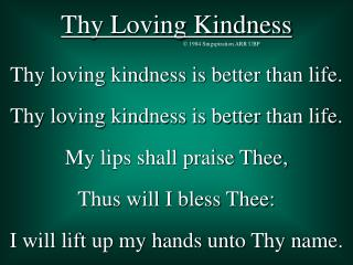 Thy Loving Kindness