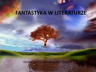 FANTASTYKA W LITERATURZE