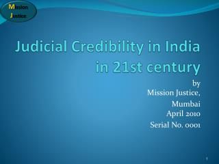 Judicial Credibility in India in 21st century