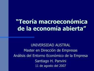 """""""Teoría macroeconómica de la economía abierta"""""""