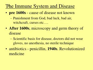 The Immune System and Disease pre 1600s  - cause of disease not known