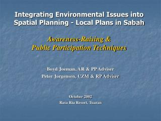 Boyd Joeman, AR & PP Adviser Peter Jorgensen, CZM & RP Adviser October 2002