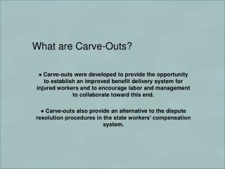What are Carve-Outs?
