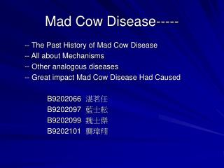 Mad Cow Disease-----