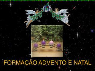 FORMA��O ADVENTO E NATAL