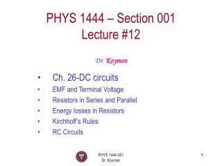 PHYS 1444 – Section 001 Lecture #12
