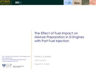 The Effect of Fuel Impact on  Mixture Preparation in SI Engines  with Port Fuel Injection