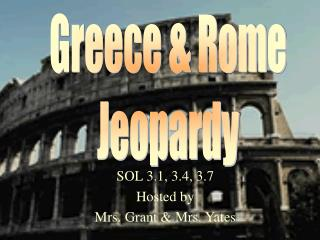 Greece & Rome Jeopardy