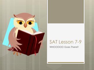 SAT Lesson  7-9