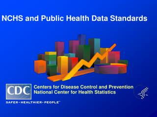 NCHS and Public Health Data Standards