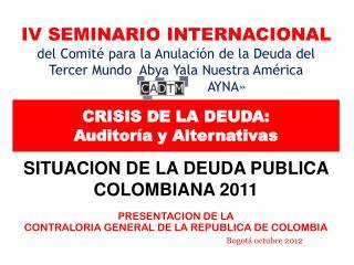 CRISIS DE LA DEUDA:  Auditoría y Alternativas