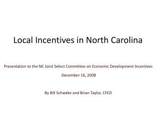 Local Incentives in North Carolina