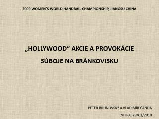 2009 WOMEN´S WORLD HANDBALL CHAMPIONSHIP, JIANGSU CHINA