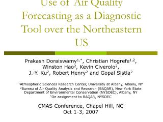 Use of Air Quality Forecasting as a Diagnostic Tool over the Northeastern US