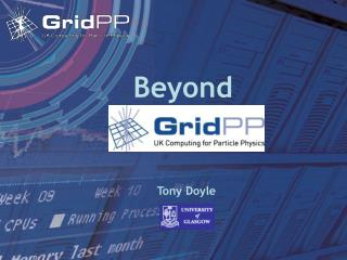 Beyond  GridPP2