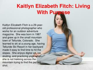 Kaitlyn Elizabeth Fitch - Living WitHPurpose