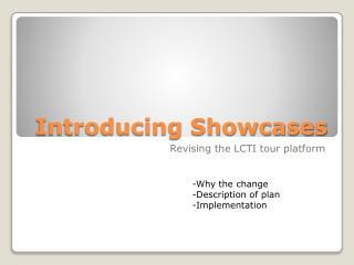 Introducing Showcases