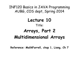 INF120 Basics in JAVA Programming AUBG, COS dept,  Spring  2014