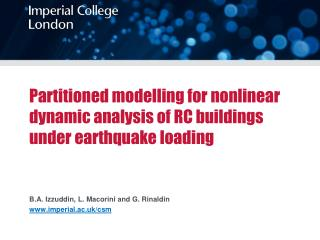 Partitioned modelling for nonlinear dynamic analysis of RC buildings under earthquake loading