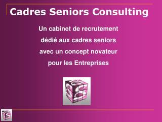 Cadres Seniors Consulting