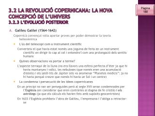 3.2 la Revolució copernicana: la nova concepció de l'univers 3.2.3 l'evolució posterior
