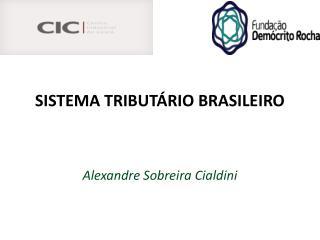 SISTEMA TRIBUT�RIO BRASILEIRO