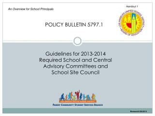 Guidelines for 2013-2014 Required School and Central Advisory Committees and School Site Council