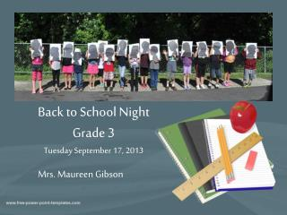 Back to School Night  Grade 3  Tuesday September 17, 2013