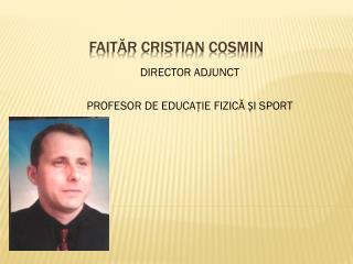 FAI TĂR CRISTIAN COSMIN