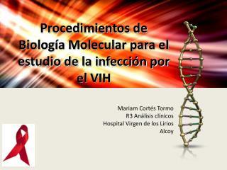 Procedimientos de Biología Molecular para el estudio de la infección por el VIH