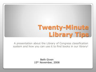 Twenty-Minute  Library  Tips