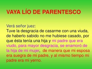 VAYA LÍO DE PARENTESCO